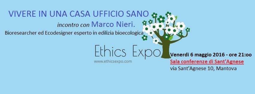 Ethics Expo 6 maggio 2016 Casa e ufficio sano